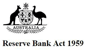 Reserve Bank Act 1959 Australia